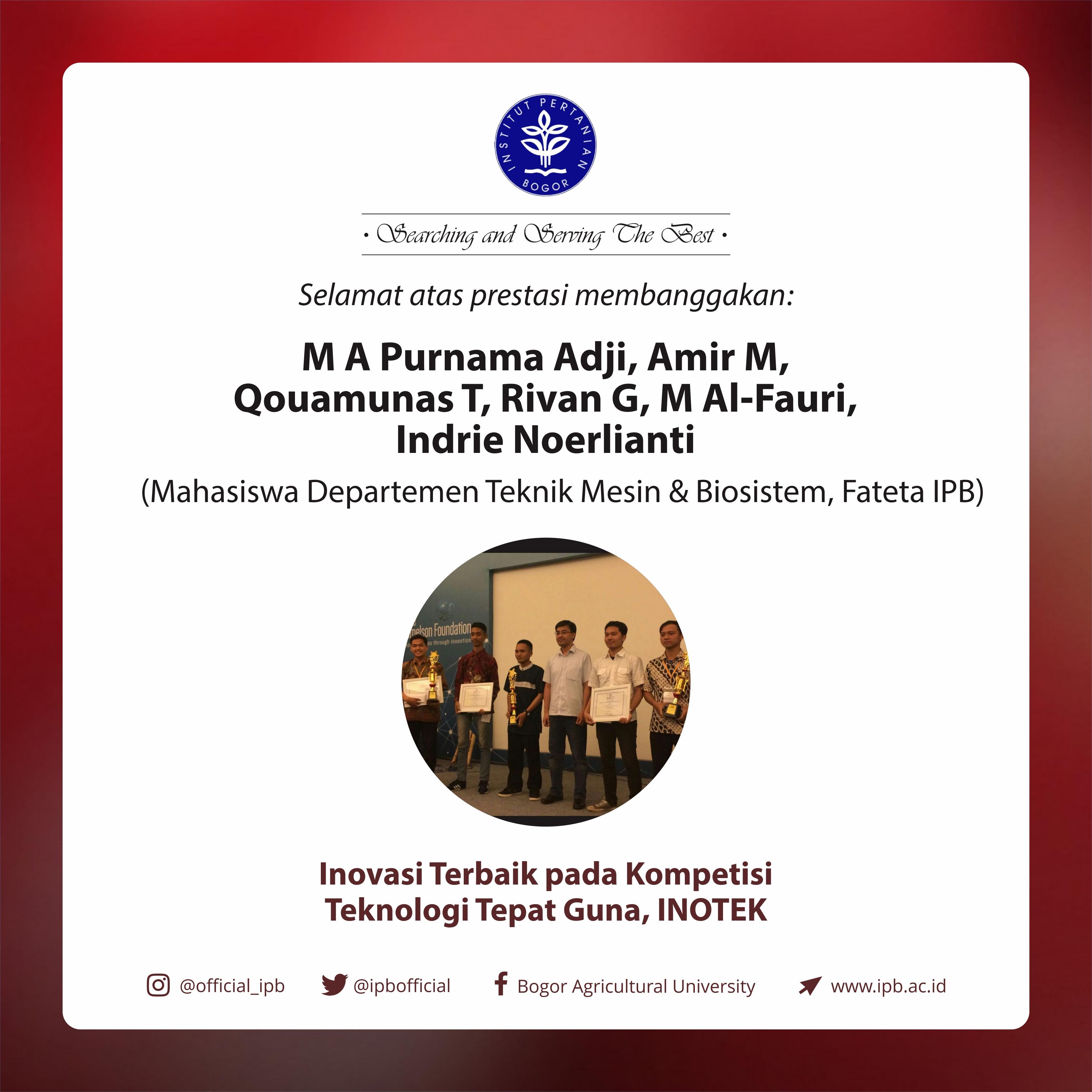 Mahasiswa Teknik Mesin & Biosistem IPB Raih Predikat Inovasi Terbaik pada Kompetisi Teknologi Tepat Guna INOTEK