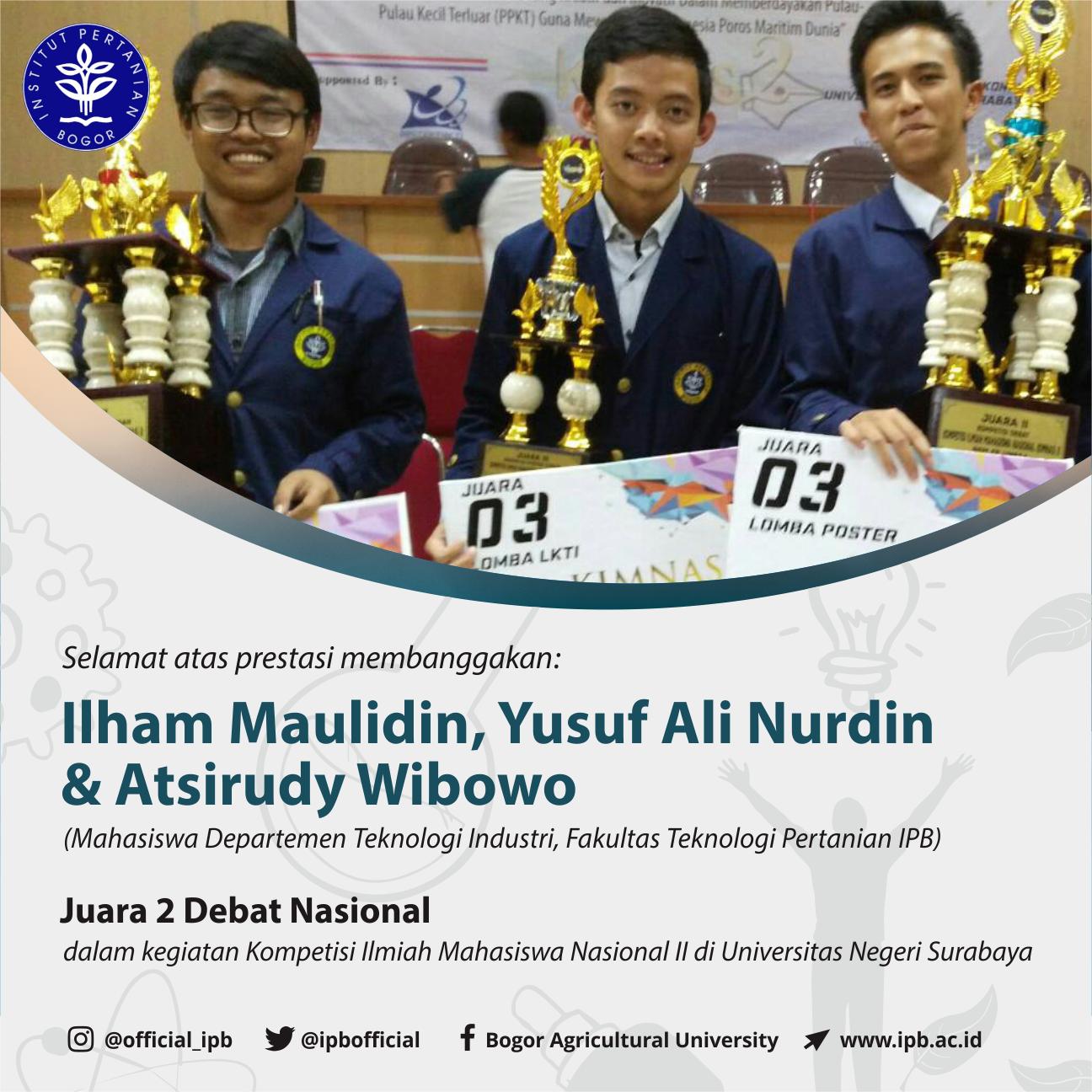 Mahasiswa Teknologi Industri IPB Juara 2 Debat Nasional pada Kompetisi Ilmiah Mahasiswa Nasional II di Universitas Negeri Surabaya